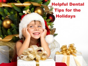 Dental Tips for the Holidays